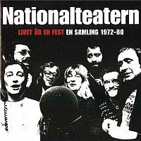 Nationalteatern – Livet ar en fest - En samling 1972-80