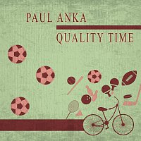 Paul Anka – Quality Time