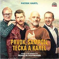 Hartl: Prvok, Šampón, Tečka a Karel