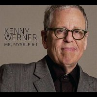 Kenny Werner – Me, Myself & I