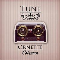 Ornette Coleman – Tune in to