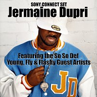 Jermaine Dupri, Johnta Austin, T.Waters, Young Capone, Dem Franchize Boyz – Sony Connect Set