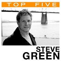 Steve Green – Top 5: Hits