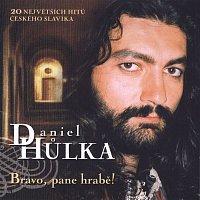 Daniel Hůlka – Bravo, pane hrabe!