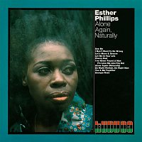 Esther Phillips – Alone Again, Naturally (Expanded Edition)