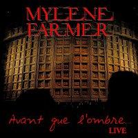 Mylene Farmer – Avant Que L'Ombre... [Edit Radio]