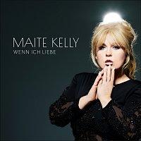 Maite Kelly – Wenn ich liebe