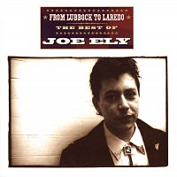 Joe Ely – From Lubbock to Laredo