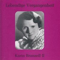 Karin Branzell – Lebendige Vergangenheit - Karin Branzell (Vol. 2)
