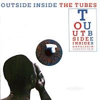The Tubes – Outside Inside