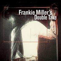 Frankie Miller – Frankie Miller's Double Take