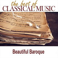 Orchestra of Classical Music – The Best of Classical Music / Beautiful Baroque