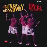 Dyke & The Blazers – The Funky Broadway