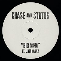 Chase & Status, Liam Bailey – Big Man