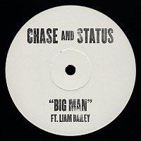 Chase & Status, Liam Bailey – Big Man