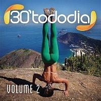 Various Artists.. – 30 Todo Dia, Vol. 2