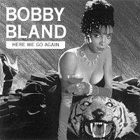 Bobby Bland – Here We Go Again