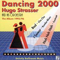 Hugo Strasser Und Sein Tanzorchester – Dancing 2000 - The Album 1995/96