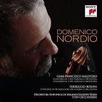 Domenico Nordio, Gian Francesco Malipiero – Malipiero, Busoni: Violin Concertos