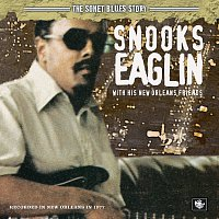 Snooks Eaglin – The Sonet Blues Story/Snooks Eaglin With His New Orleans Friends