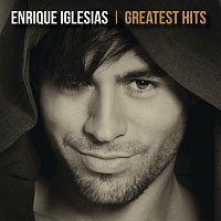 Enrique Iglesias – Greatest Hits