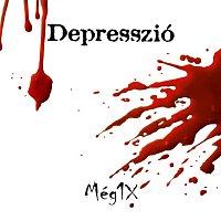 Depresszió – Még1X