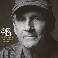 James Taylor – Over The Rainbow: The American Standard EP