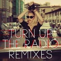 Přední strana obalu CD Turn Up The Radio [Remixes]