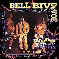 Bell Biv DeVoe – WBBD - Bootcity! The Remix Album