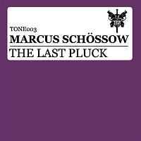 Marcus Schossow – The Last Pluck (Remixes)