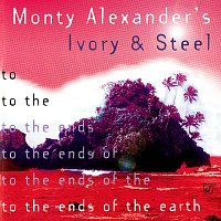 Monty Alexander – To The Ends Of The Earth