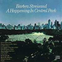 Barbra Streisand – A Happening In Central Park