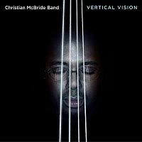 Christian McBride – Vertical Vision
