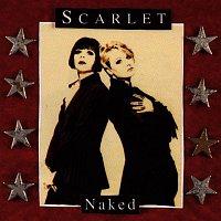 Scarlet – Naked