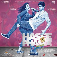 Vishal & Shekhar – Hasee Toh Phasee (Original Motion Picture Soundtrack)