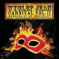 Wyclef Jean – CARNIVAL VOL. II...Memoirs of an Immigrant