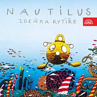 Různí interpreti – Nautilus Zdeňka Rytíře