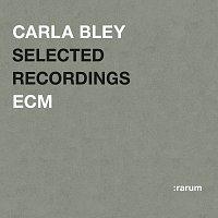 Carla Bley – Selected Recordings