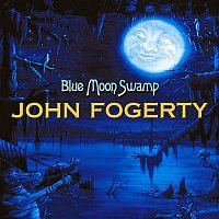 John Fogerty – Blue Moon Swamp