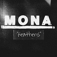 Mona – Heathens