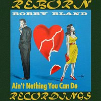 "Bobby ""Blue"" Bland – Ain't Nothing You Can Do (HD Remastered)"