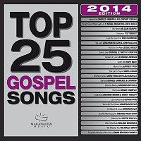 Různí interpreti – Top 25 Gospel Songs 2014