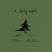 The Hunts – O Holy Night