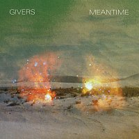GIVERS – Meantime