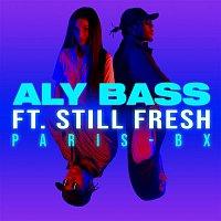 Aly Bass, Still Fresh – PARIS-BX