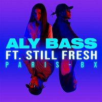 Aly Bass, Still Fresh – PARIS-BX
