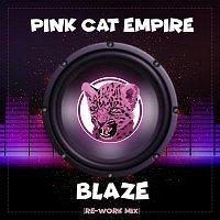 Pink Cat Empire – Blaze