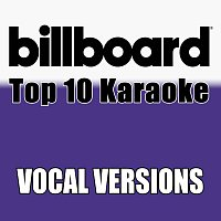 Billboard Karaoke – Billboard Karaoke - Top 10 Box Set, Vol. 8 [Vocal Versions]