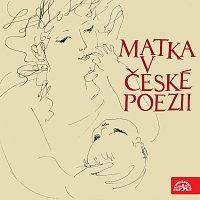 Různí interpreti – Matka v české poezii