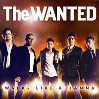 The Wanted – Walks Like Rihanna EP